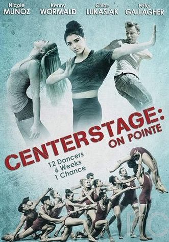 Балет. Жизнь на пуантах / Center Stage: On Pointe (2016)